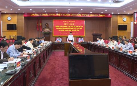 Thường trực Tỉnh ủy làm việc với Ban chỉ đạo thực hiện chương trình mục tiêu quốc gia về xây dựng nông thôn mới