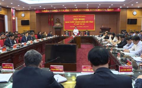 Ban chấp hành Đảng bộ tỉnh Thái Bình họp đánh giá tình hình Kinh tế - Xã Hội quý I, triển khai nhiệm vụ trọng tâm quý II năm 2019