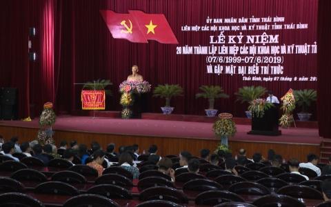 Liên hiệp các hội Khoa học và Kỹ thuật tỉnh Thái Bình tổ chức kỷ niệm 20 năm ngày thành lập