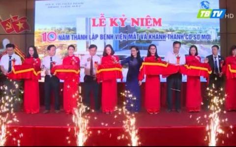 Kỷ niệm 10 năm ngày thành lập Bệnh viện Mắt Thái Bình