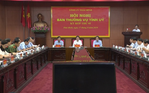 Kỳ họp thứ 95 Hội nghị Ban Thường vụ Tỉnh ủy