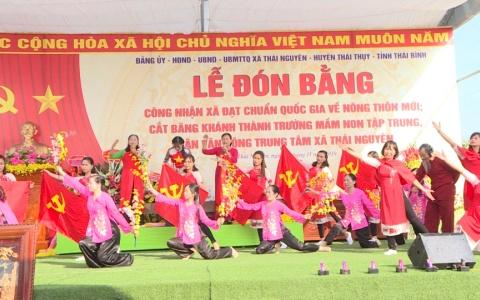 Xã Thái Nguyên đón bằng công nhận đạt chuẩn quốc gia nông thôn mới