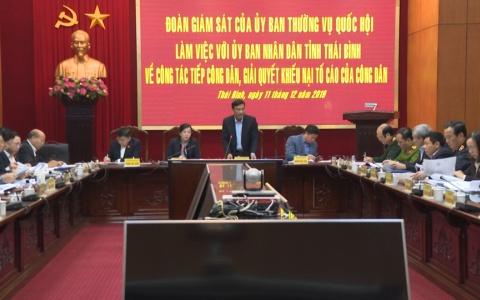 Đoàn giám sát của Ủy ban Thường vụ Quốc hội làm việc với UBND tỉnh Thái Bình