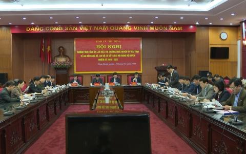 Thường trực Tỉnh ủy làm việc với thường trực Huyện ủy Thái Thụy và Quỳnh Phụ