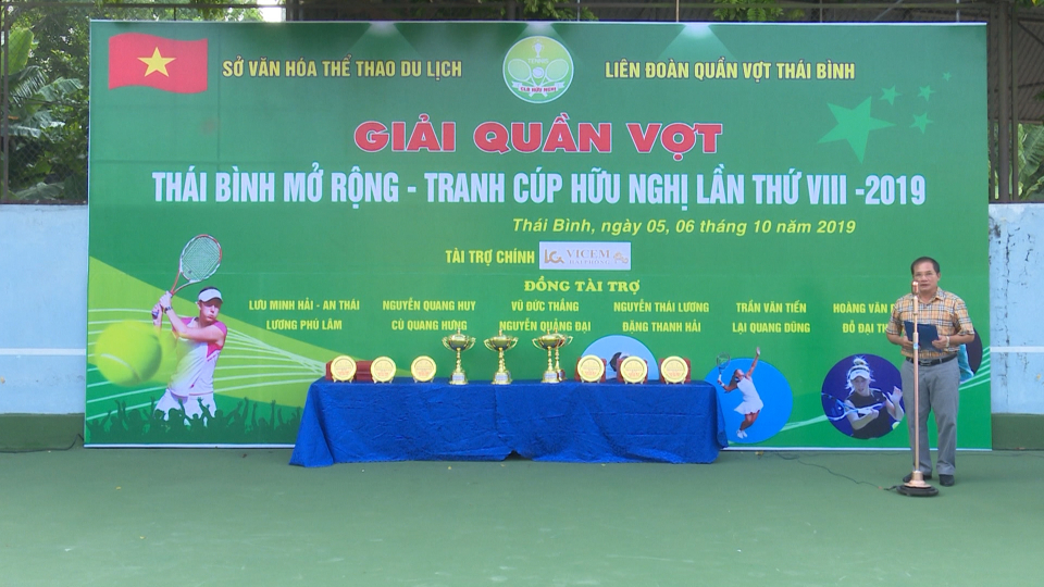 Khai mạc Giải quần vợt Thái Bình mở rộng tranh cúp Hữu Nghị lần thứ VIII năm 2019
